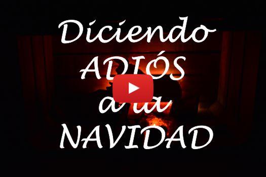 Video Adiós a la Navidad con Muñecas a todo trapo